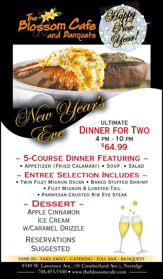 New Years Eve Dinner At Blossom Cafe Banquets In Norridge Opa