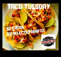 Taco Tuesday Specials at American Tap Pub & Eatery - Addison