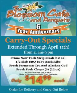 6th Anniversary Carry-Out Specials at Blossom Cafe in Norridge