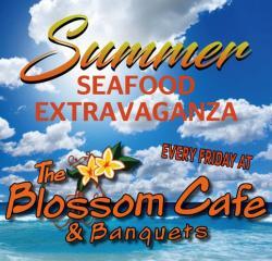 Summer Friday Food Specials at Blossom Cafe - Norridge