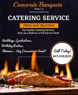 Curbside, Carryout & Full Service Catering at Concorde Banquets - Kildeer