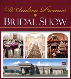 D'Andrea Banquets Premier Bridal Show 2019