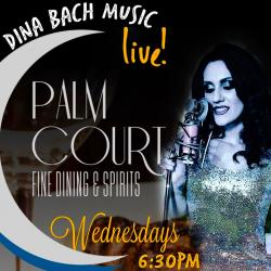 Dina Bach Live at Palm Court Restaurant - Arlington Heights