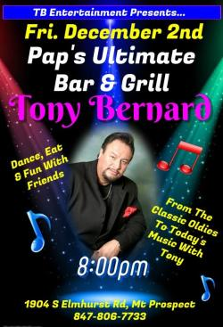Tony Bernard appearing live at Pap's Ultimate Bar & Grill in Mount Prospect