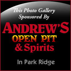 This photo gallery is sponsored by Andrew's Open Pit and Spirits in Park Ridge